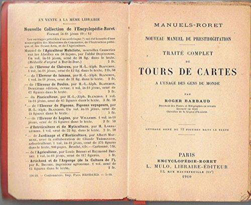 Nouveau manuel de prestidigitation. Traité complet de tours de cartes à l'usage des gens du monde, par Roger Barbaud