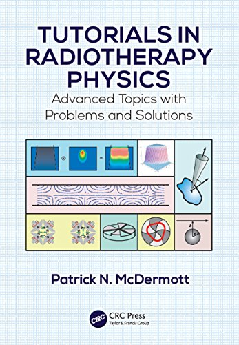 PDF] Full Tutorials in Radiotherapy Physics: Advanced Topics with