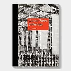 Canan Tolon: Sidesteps by Bill Berkson (2013-12-20)