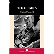 Ted Hughes (Writers and Their Work (Paperback)) by Susan Bassnett (2009-02-25)