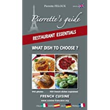 942 Photos and 959 French Disches Explained - Restaurant Essentials- What Dish to Choose ?