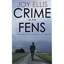CRIME ON THE FENS: a gripping detective thriller full of suspense