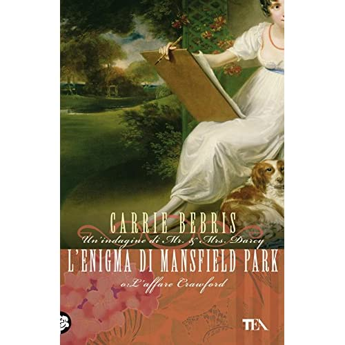 L'enigma Di Mansfield Park: Un'indagine Di Mr & Mrs Darcy