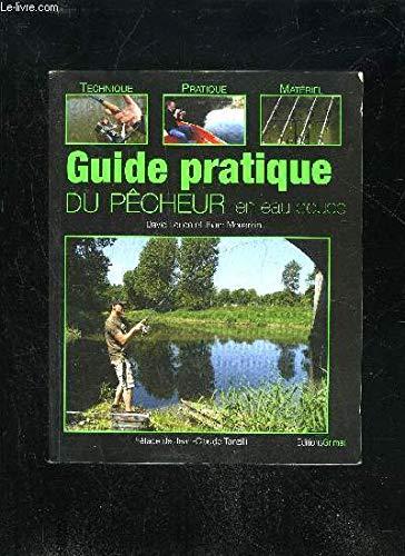 Guide pratique du pêcheur en eau douce par David Lorion
