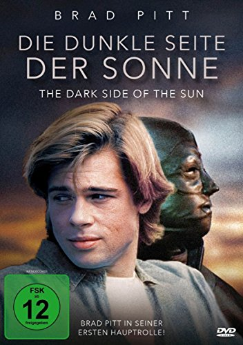 Brad Pitt: Die dunkle Seite der Sonne - The Dark Side of the Sun