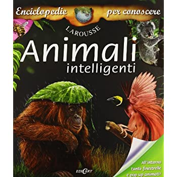 Animali Intelligenti. Ediz. Illustrata
