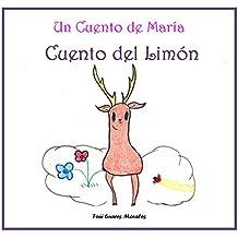 Cuento del Limón (Los cuentos de María vol II) (Spanish Edition)