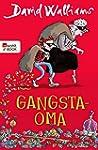 Gangsta-Oma (German Edition)