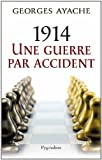 1914 une guerre par accident