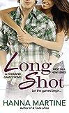 Long Shot (A Highland Games Novel, Band 1)
