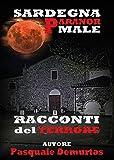 Sardegna Paranormale. Racconti del terrore