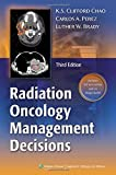 Radiation Oncology: Management Decisions