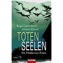 Totenseelen: Band 2 - Ein Hiddensee-Krimi