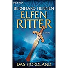 Das Fjordland. Elfenritter 03. (Die Elfenritter-Trilogie, Band 3)