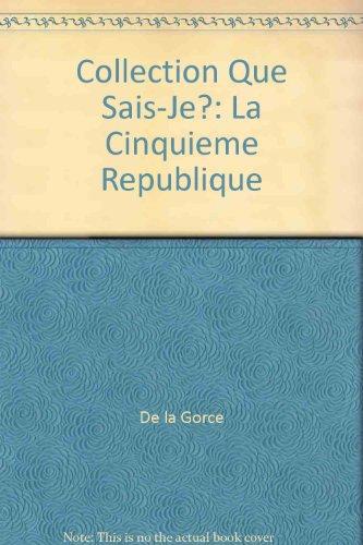 LA 5EME REPUBLIQUE. 7ème édition