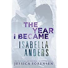 The Year I Became Isabella Anders (Sunnyvale Novel)