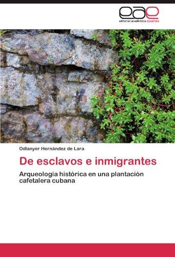 de Esclavos E Inmigrantes