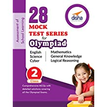 28 Mock Test Series for Olympiads Class 2 Science, Mathematics, English, Logical Reasoning, GK & Cyber