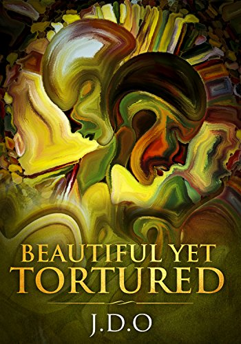 Book cover image for Beautiful Yet Tortured