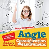 Best 6th Grade Books - Angle Classification and Measurement - 6th Grade Geometry Review