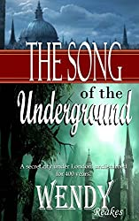 The Song of the Underground: A secret city beneath London, undisturbed for 400 years