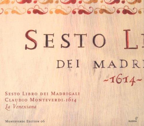 Claudio Monteverdi: 6.Madrigalbuch (1614)
