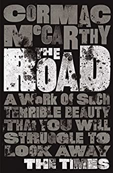 The Road (Picador Classic Book 76) (English Edition) von [McCarthy, Cormac]