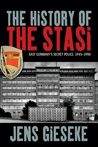 The History of the Stasi: East Germany's Secret Police, 1945-1990 by Jens Gieseke (2015-09-30)