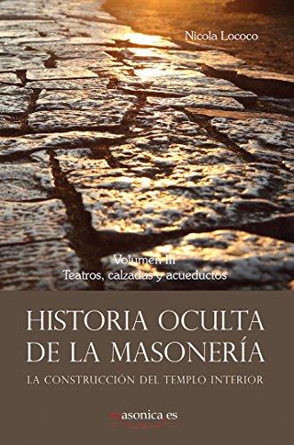 Historia oculta de la masonería III (AUTORES CONTEMPORÁNEOS n 100056)