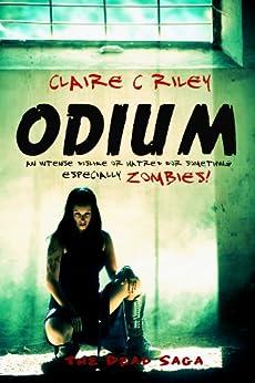 Odium (Dead Saga Book 1) by [Riley, Claire C]