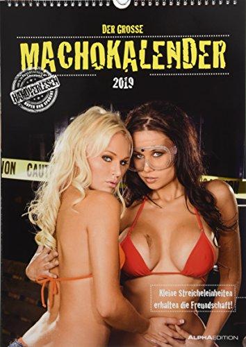 Der grosse Machokalender 2019 - Women - Bildkalender A3 - mit Sprüchen - Erotikkalender mit Humor