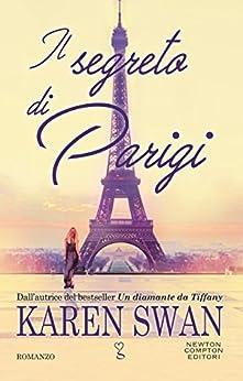 Il segreto di Parigi di [Swan, Karen]