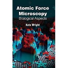Atomic Force Microscopy: Biological Aspects