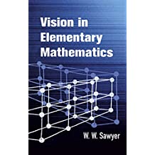 Vision in Elementary Mathematics (Dover Books on Mathematics)