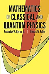 The Mathematics of Classical and Quantum Physics (Dover Books on Physics)