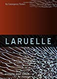 Laruelle: A Stranger Thought (Key Contemporary Thinkers, Band 1)