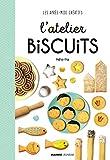 """Afficher """"L'atelier biscuits"""""""