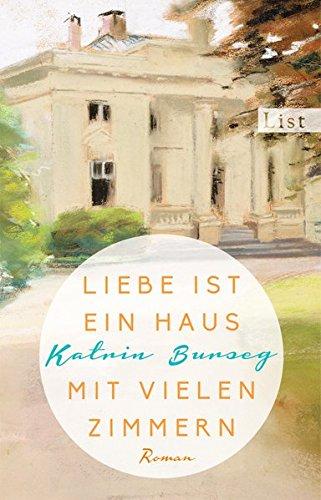 Burseg, Katrin: Liebe ist ein Haus mit vielen Zimmern