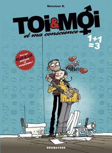 Toi & Moi et ma conscience, Tome 3 : 1+1=3