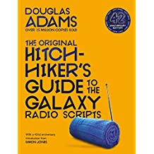 The Original Hitchhiker's Guide to the Galaxy Radio Scripts