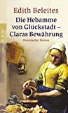 Claras Bewährung (Die Hebamme von Glückstadt, Band 2) - Edith Beleites