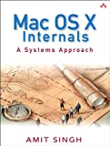 Mac OS X Internals: A Systems Approach (paperback) (English Edition)
