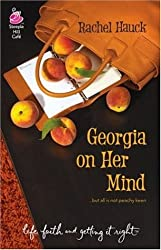 Georgia on Her Mind (Life, Faith & Getting It Right #15) (Steeple Hill Cafe) by Rachel Hauck (2006-08-01)