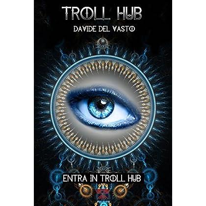 Troll Hub