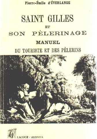 Saint Gilles et son pèlerinage (Rediviva)