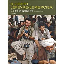 Le Photographe - L'Intégrale (20 ans Aire Libre) - tome 1 - Le Photographe Intégrale /Anniv