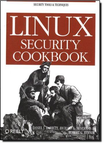 Linux Security Cookbook by Daniel J. Barrett (12-Jun-2003) Paperback