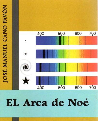 El Arca de Noé por José Manuel Cano Pavón