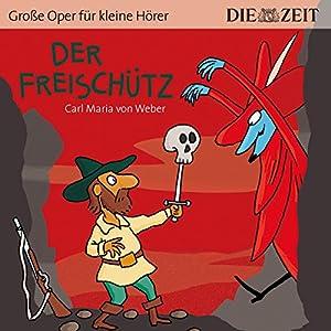 Der Freischütz: ZEIT-Edition