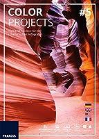 Franzis COLOR projects 5: High-End-Toolbox für den künstlerischen Fotografen